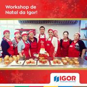 Workshop de Natal da Igor: saiba como foi!