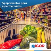 A Igor tem equipamentos e soluções para supermercados